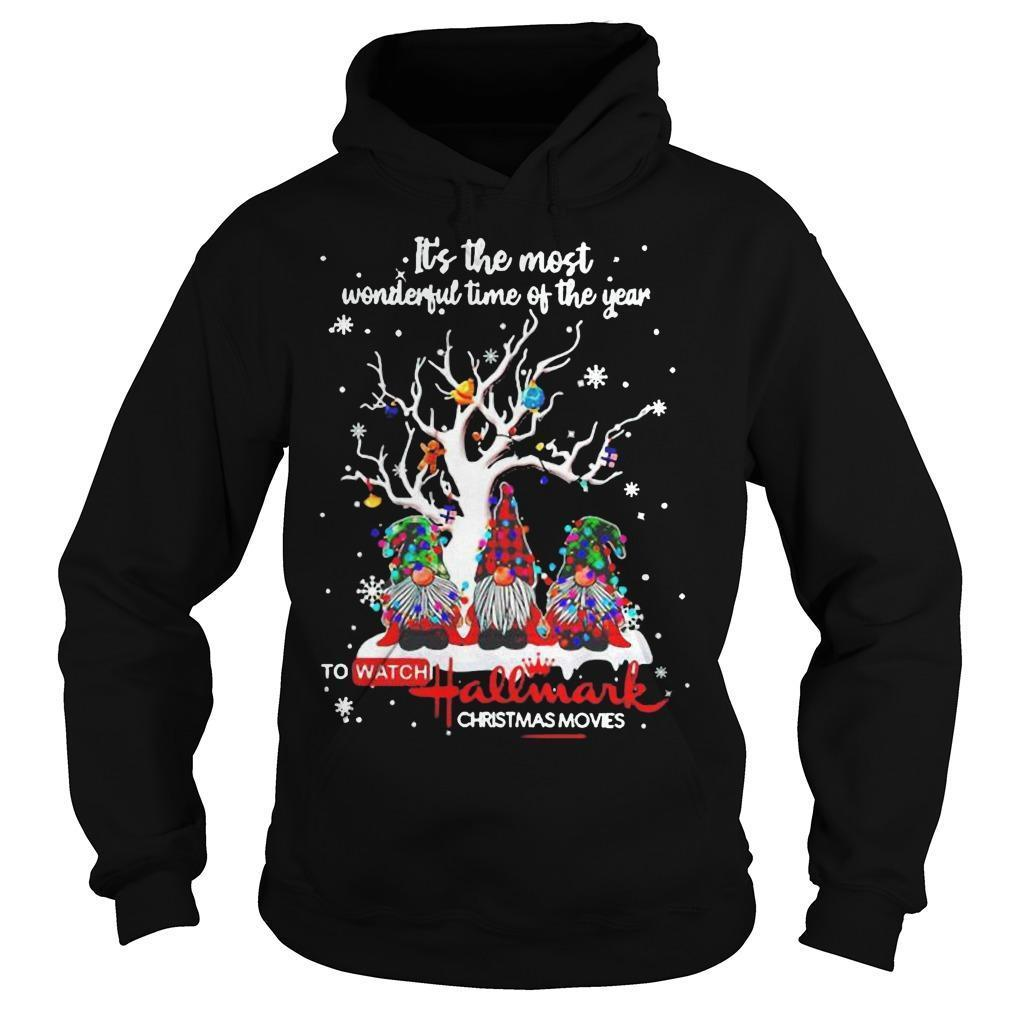 It's The Most Wonderful Time Of The Year To Watch Hallmark Christmas Movies Hoodie