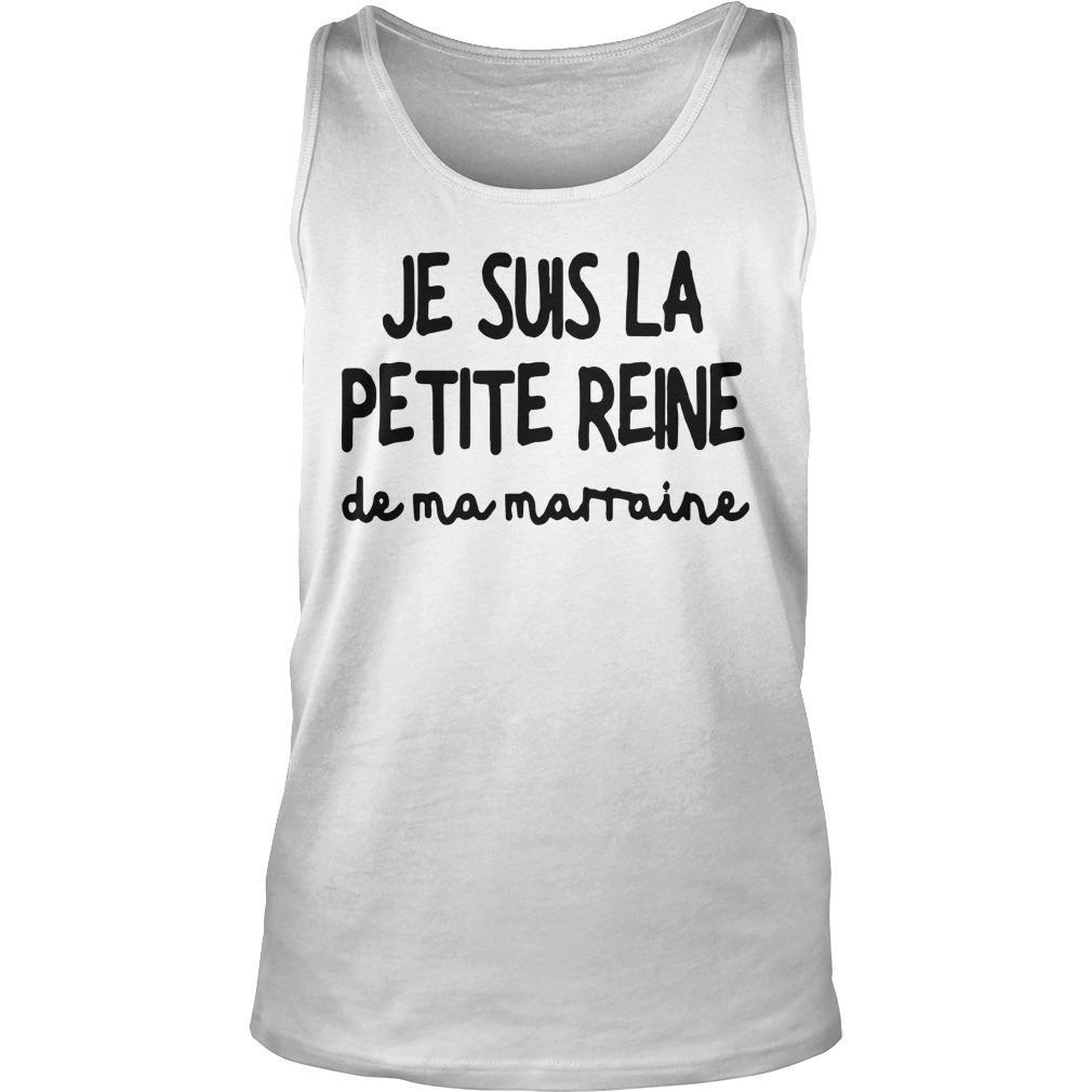Je Suis La Petite Reine De Ma Marraine Tank Top
