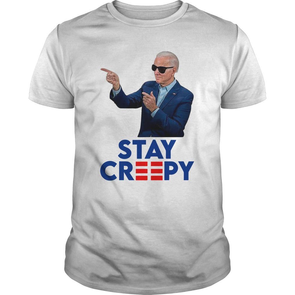Joe Biden Stay Creepy Longsleeve