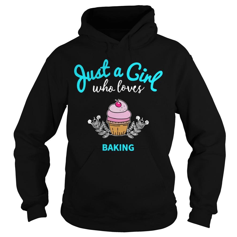 Just A Girl Who Loves Baking Hoodie