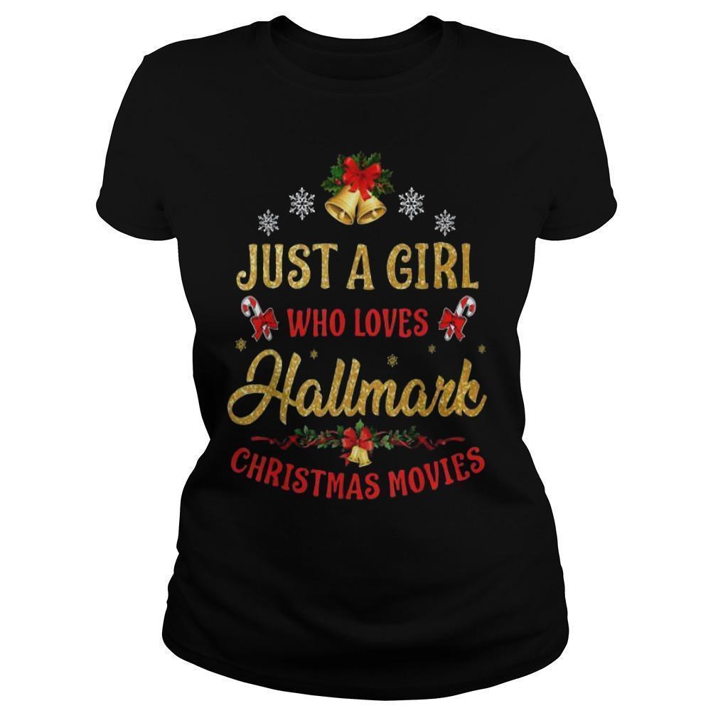 Just A Girl Who Loves Hallmark Christmas Movies Longsleeve
