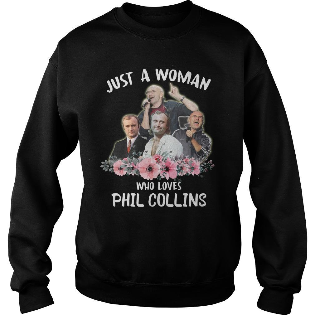 Just A Woman Who Loves Phil Collins Sweater
