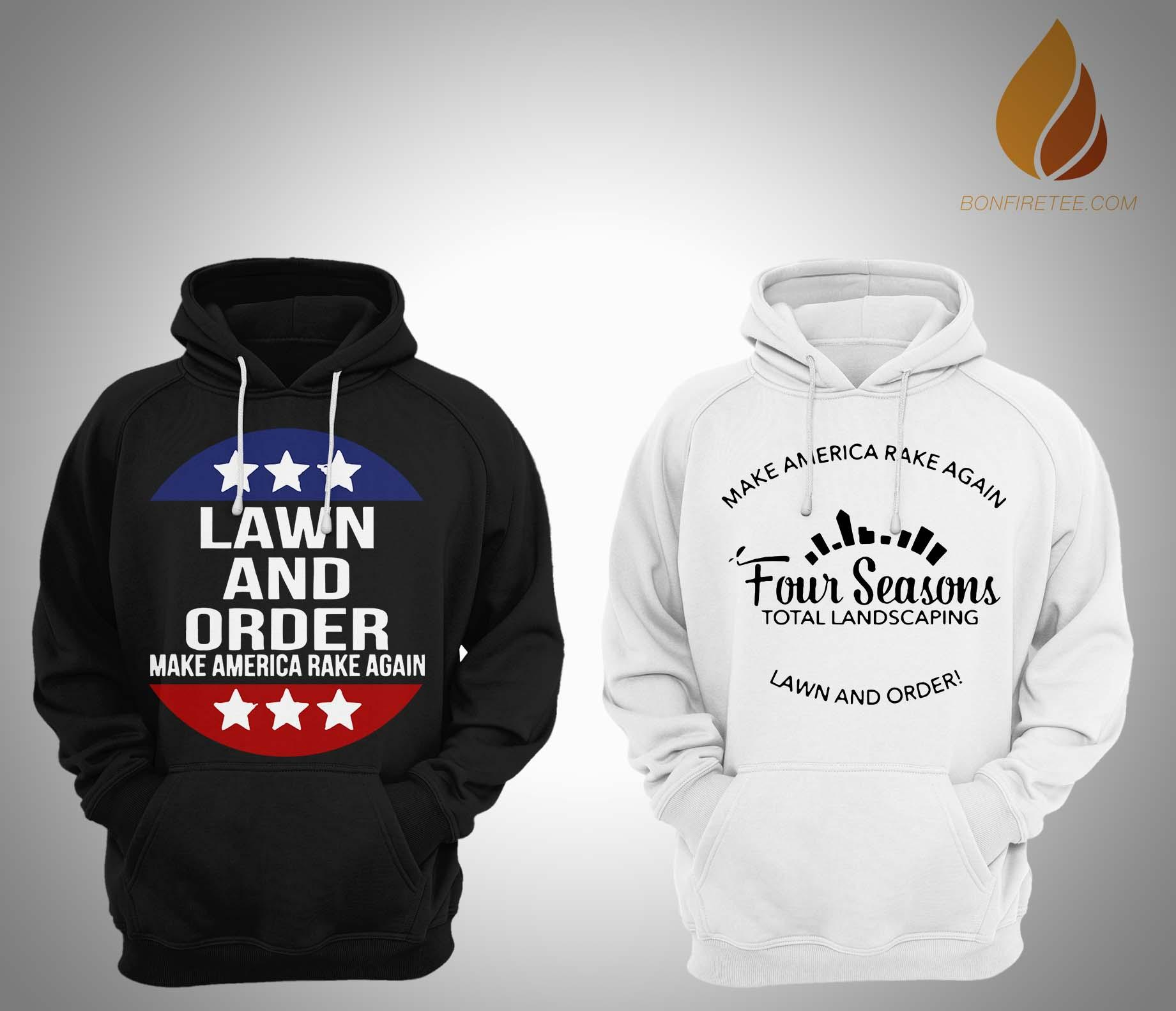 Lawn And Order Make America Rake Again T Hoodie