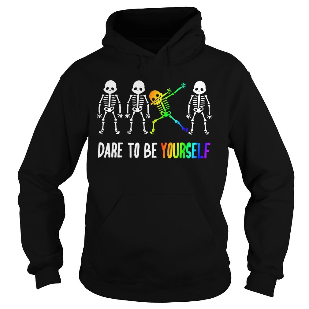 Lgbt Dare To Be Yourself Hoodie
