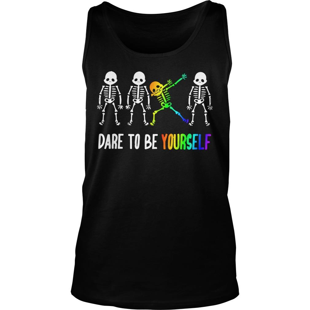 Lgbt Dare To Be Yourself Tank Top
