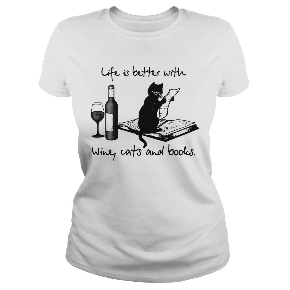 Life Is Better With Wine Cats And Books Longsleeve