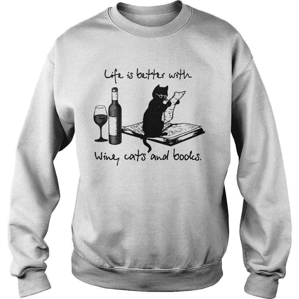 Life Is Better With Wine Cats And Books Sweater
