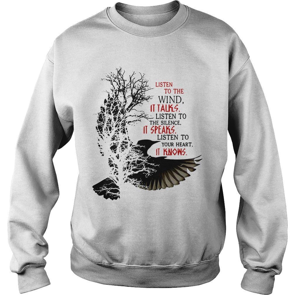 Listen To The Wind It Talks Listen To The Silence It Speaks Sweater