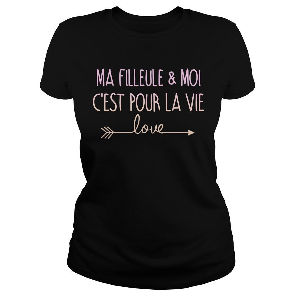 Ma Filleule Et Moi C'est Pour La Vie Love Longsleeve