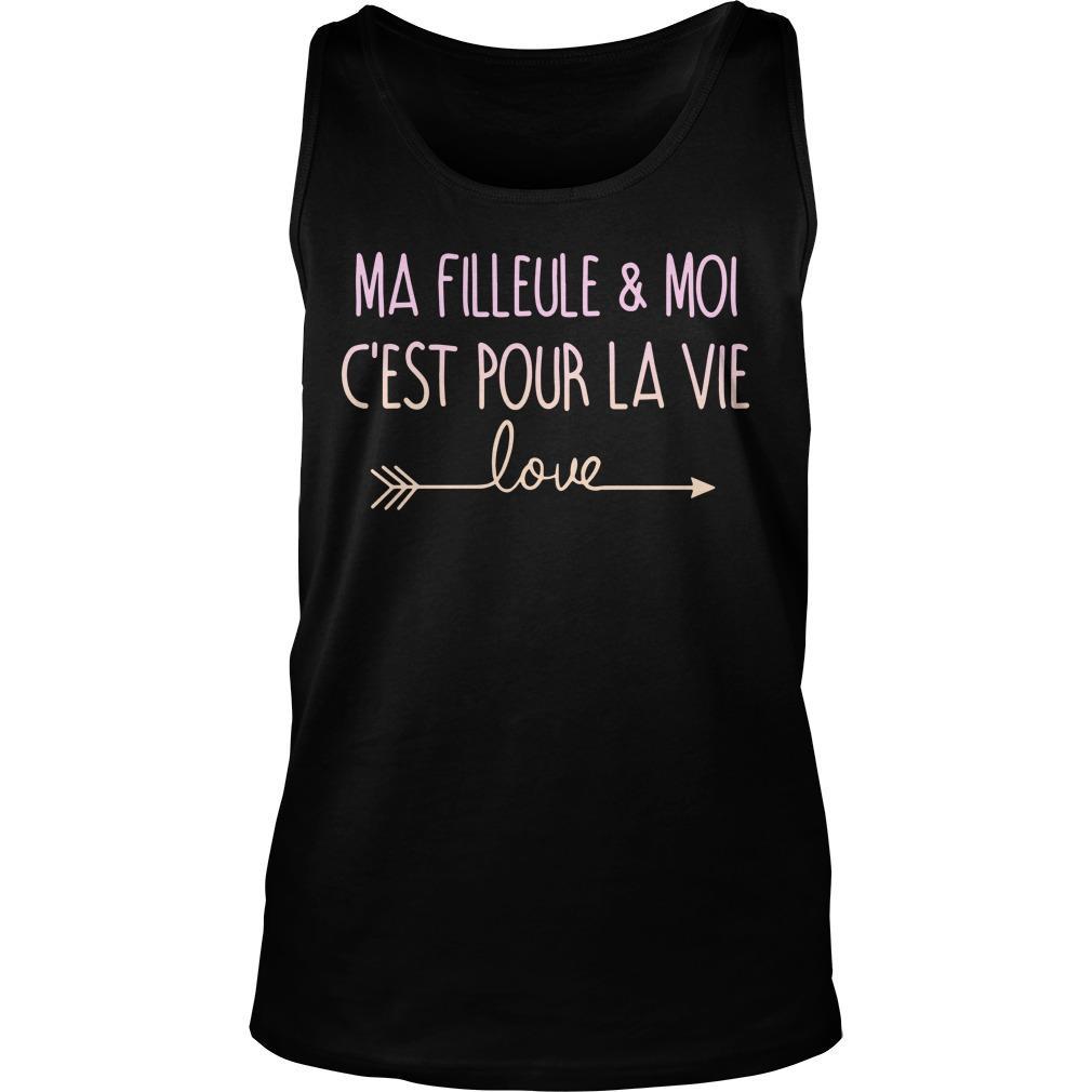 Ma Filleule Et Moi C'est Pour La Vie Love Tank Top