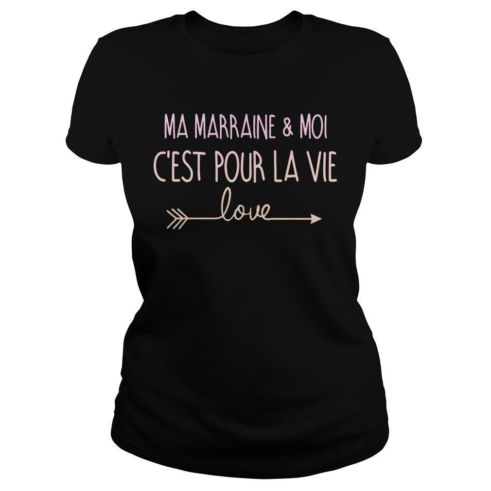 Ma Marraine And Moi C'est Pour La Vie Love Longsleeve