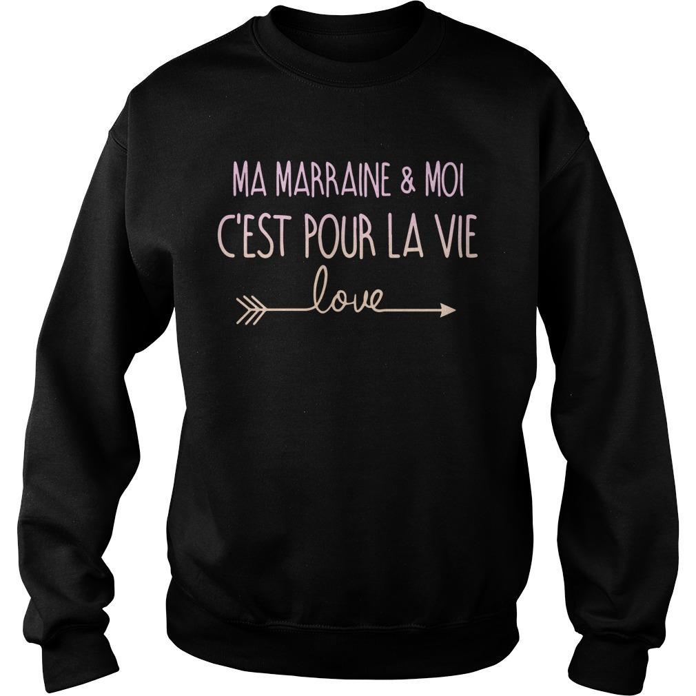 Ma Marraine And Moi C'est Pour La Vie Love Sweater