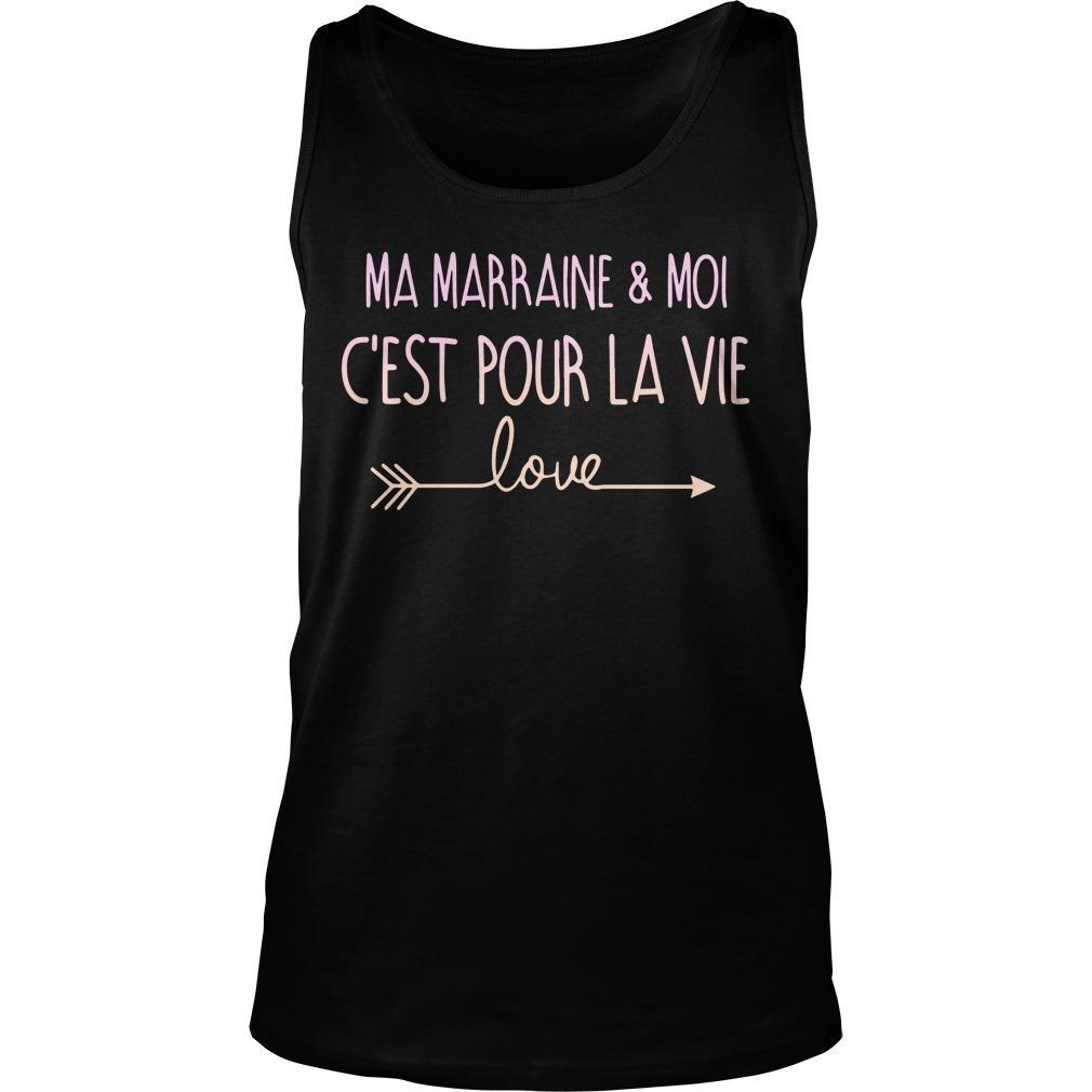 Ma Marraine And Moi C'est Pour La Vie Love Tank Top