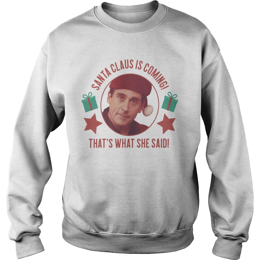 Michael Scott Santa Claus Is Coming That's What She Said Sweater