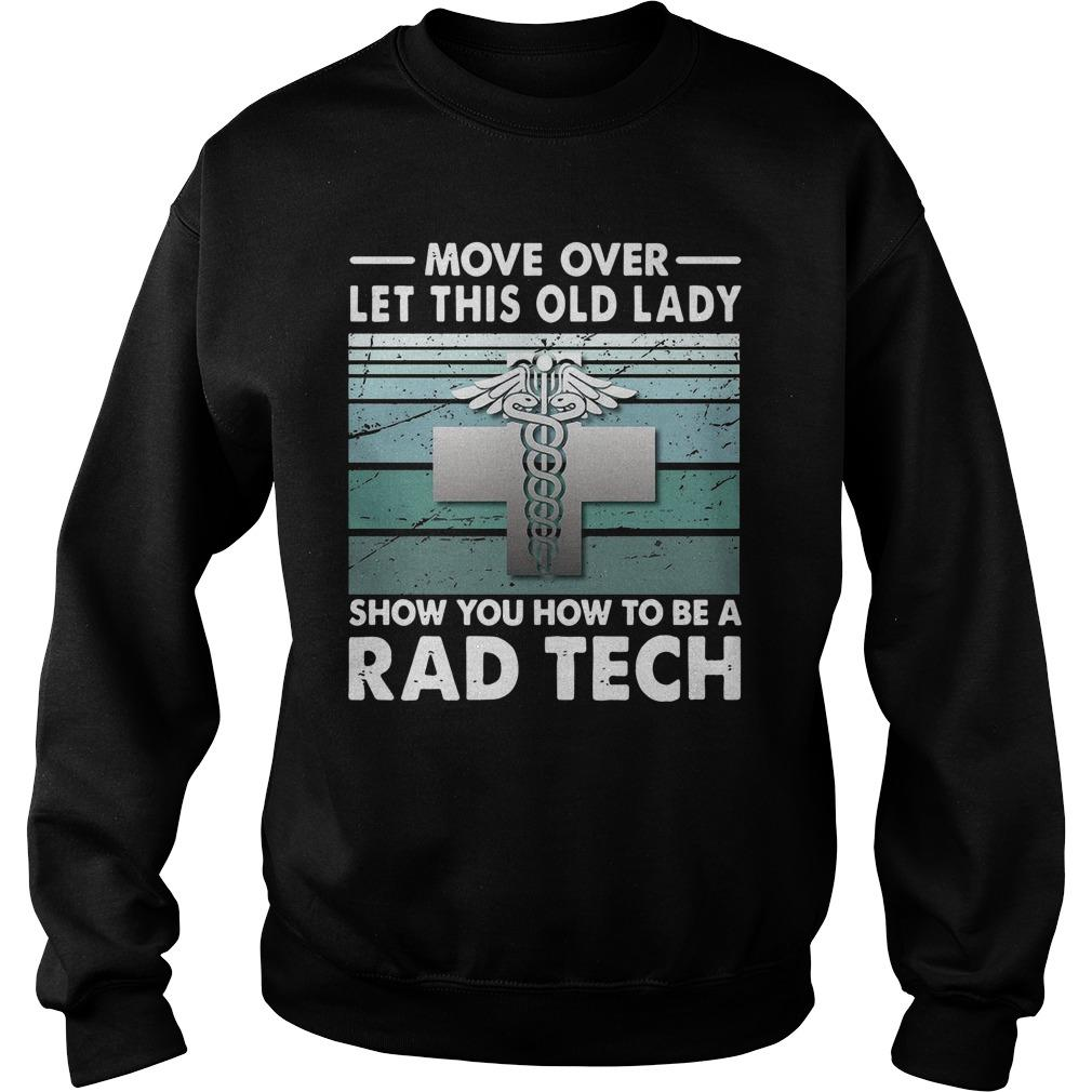 Move Over Let This Old Lady Show You How To Be A Rad Tech Sweater
