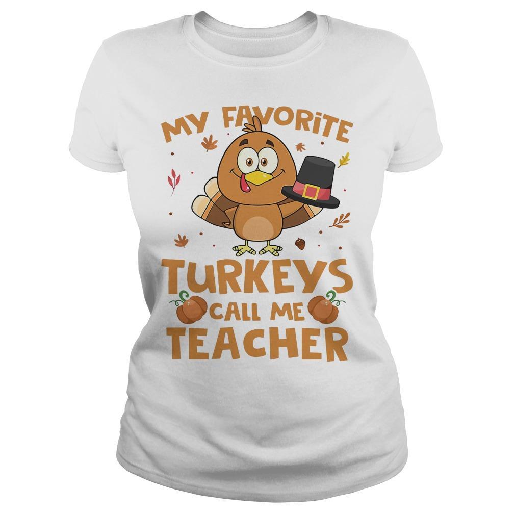 My Favorite Turkeys Call Me Teacher Longsleeve