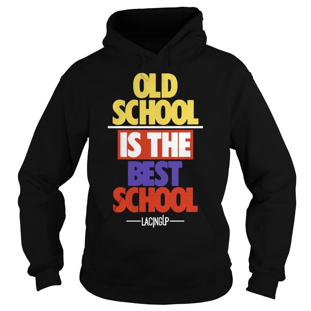 Old School Is The Best School Jordan 5 What The Hoodie