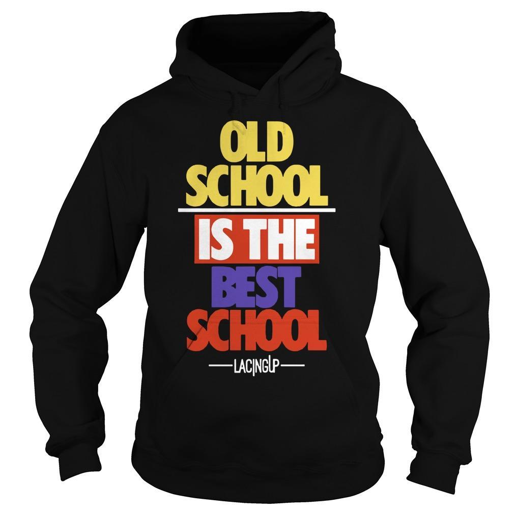Old School Is The Best School Jordan 5 What The Hoodie