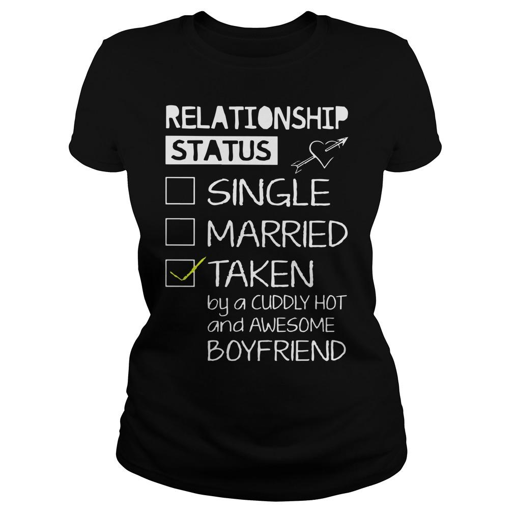 Relationship Status Single Married Taken By A Cuddly Hot Longsleeve