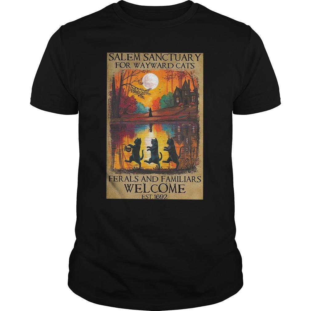 Salem Sanctuary For Wayward Cats Ferals And Familiars Welcome Est 1692 Longsleeve