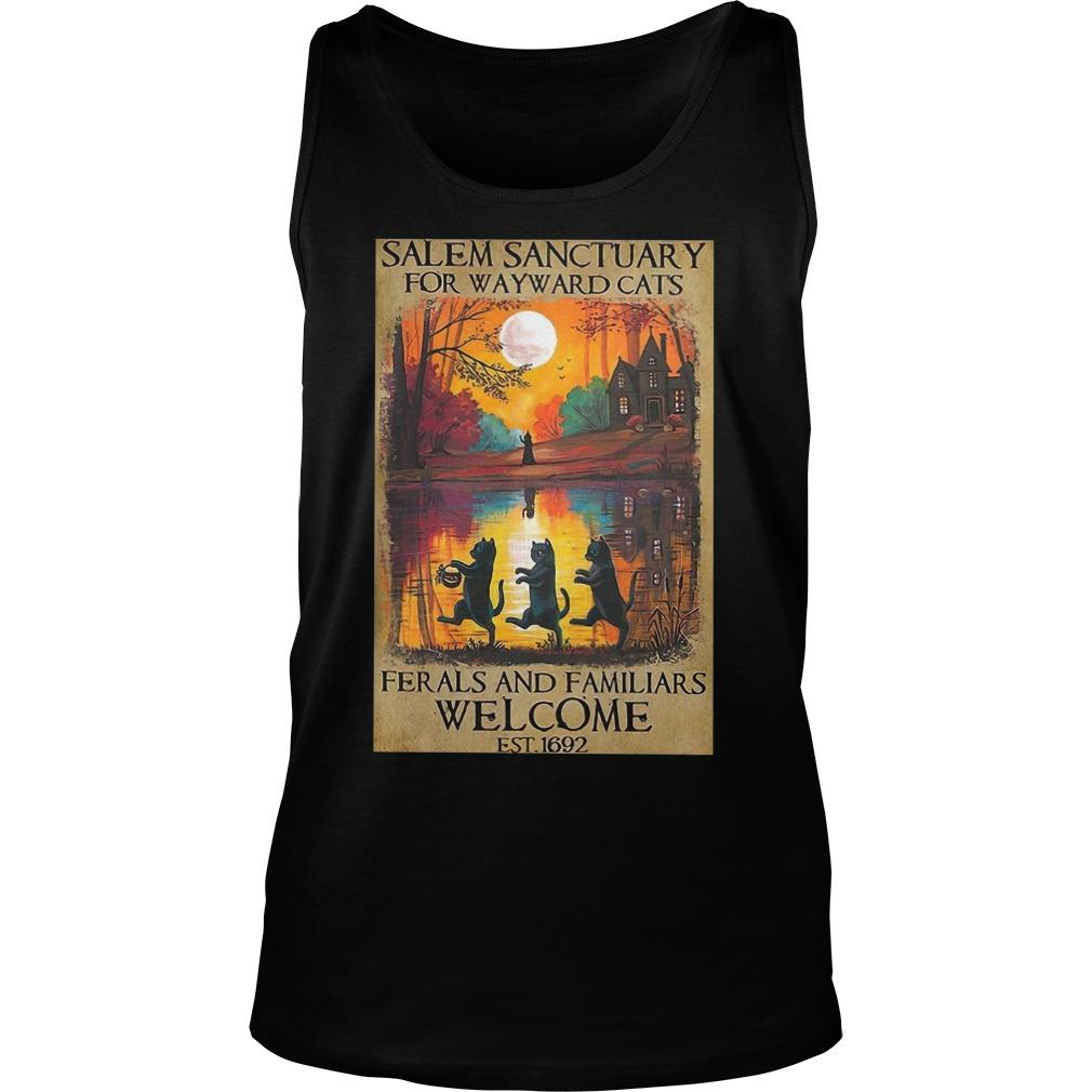 Salem Sanctuary For Wayward Cats Ferals And Familiars Welcome Est 1692 Tank Top