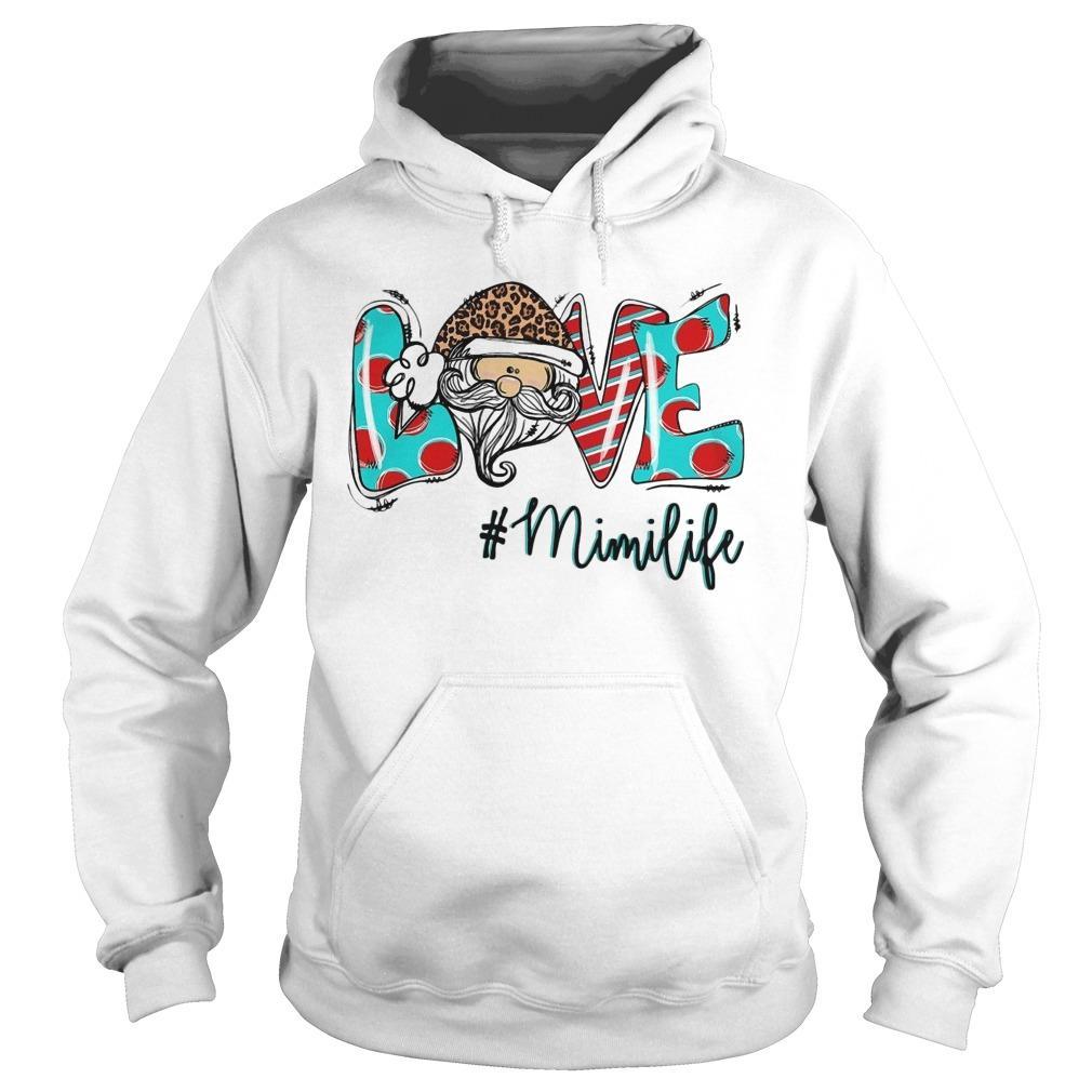 Santa Claus Love #mimilife Hoodie