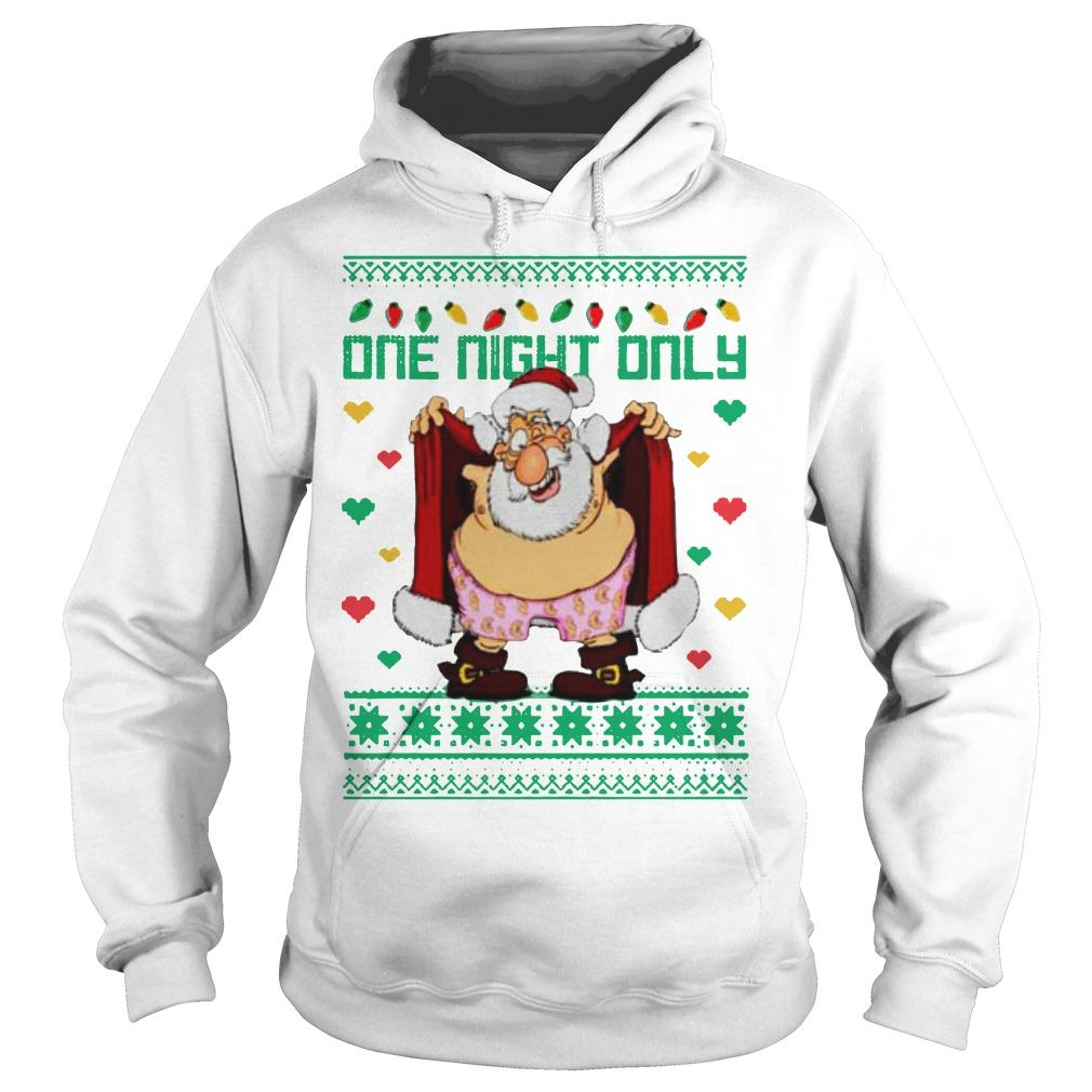 Santa Claus One Night Only Hoodie