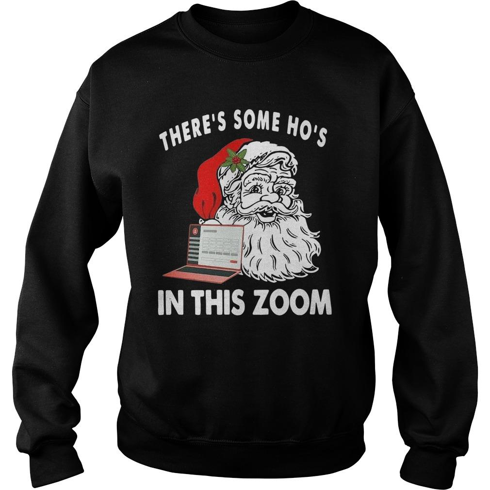 Santa There's Some Ho's In This Zoom Sweater