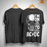 Skull I'm On The Highway To Hell Ac Dc Shirt