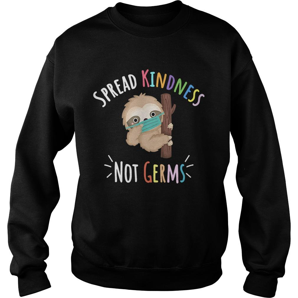 Sloth Spread Kindness Not Germs Sweater