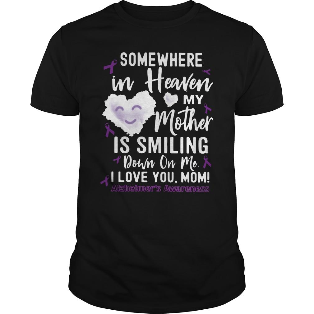 Somewhere In Heaven My Mother Is Smiling Down On Me Longsleeve