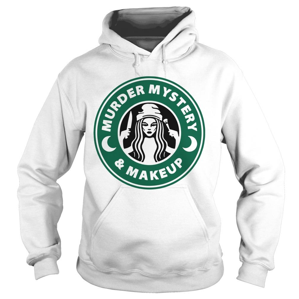 Starbuck Murder Mystery And Makeup Hoodie