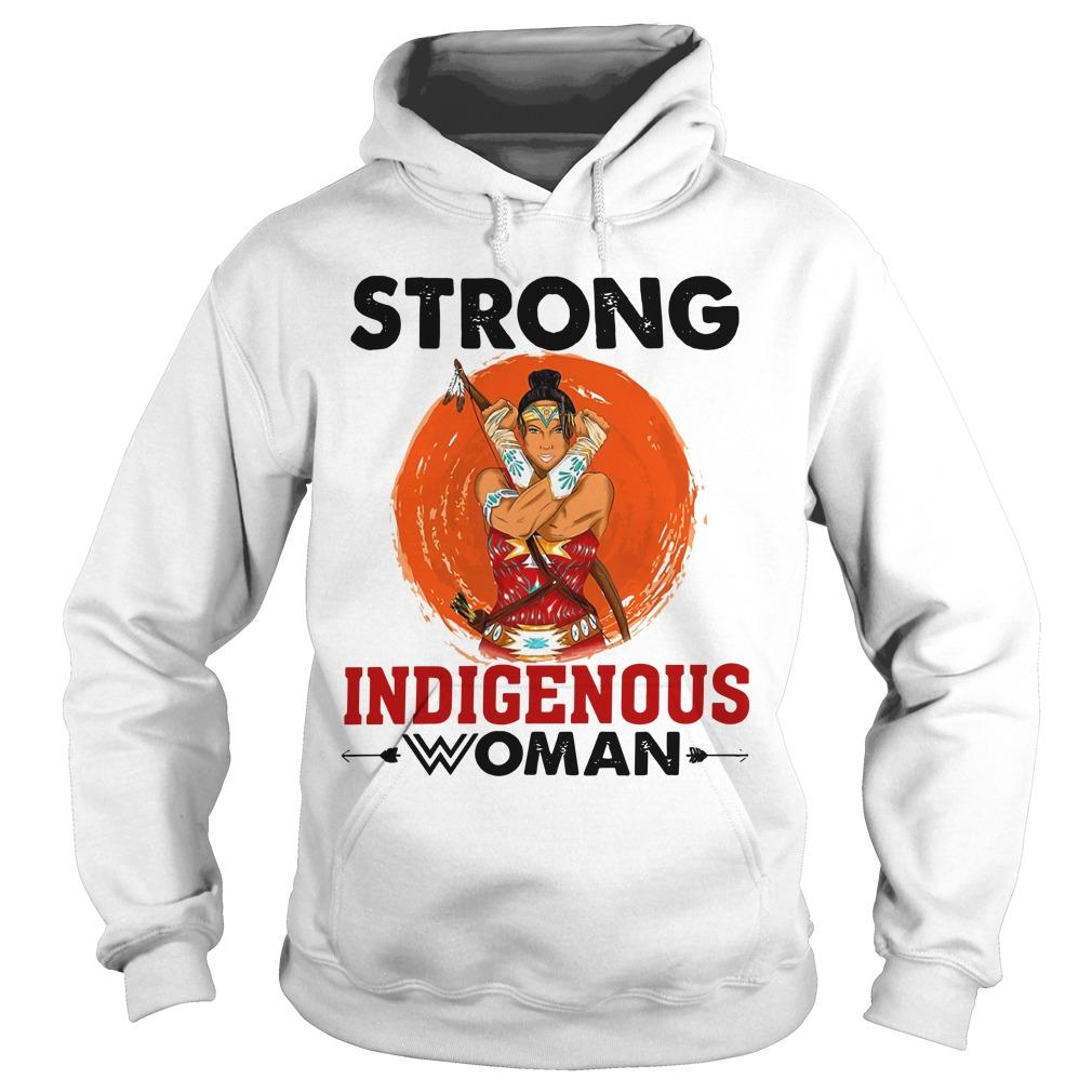 Strong Indigenous Woman Hoodie