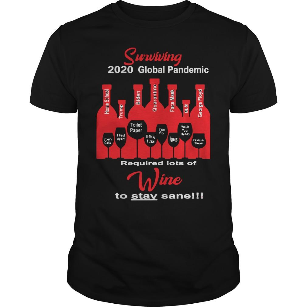 Surviving 2020 Global Pandemic Required Lots Of Wine To Stay Sane Longsleeve