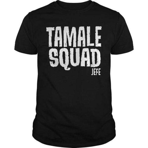 Tamale Squad Jefe Shirt