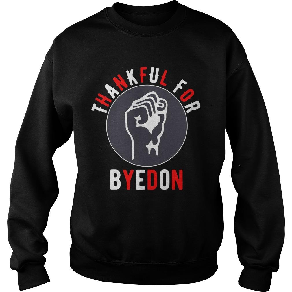 Thankful For Byedon Sweater