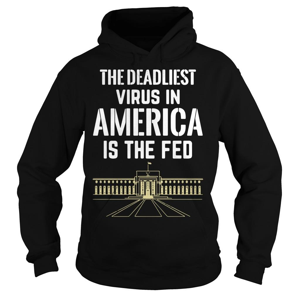 The Deadliest Virus In America Is The Fed Hoodie