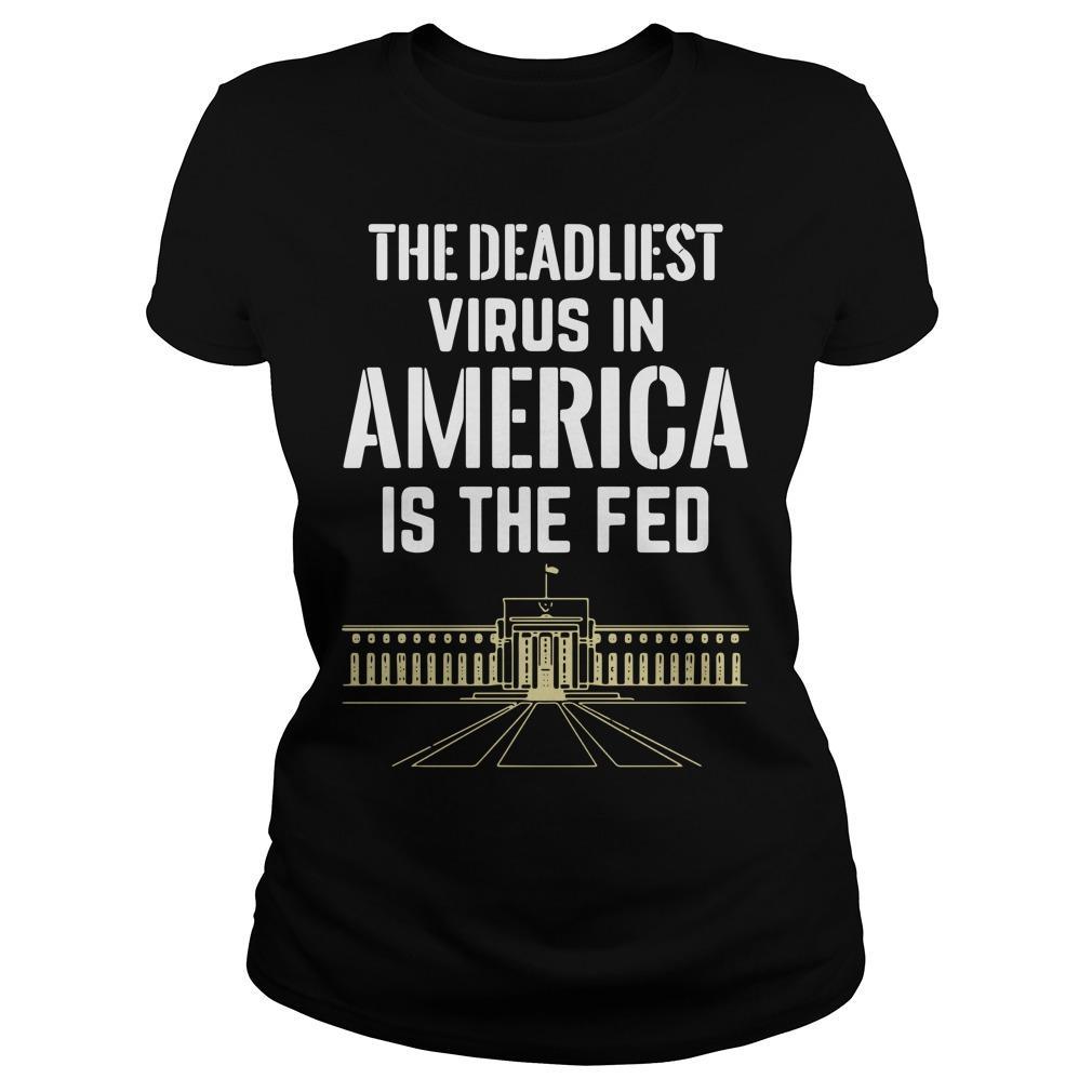 The Deadliest Virus In America Is The Fed Longsleeve