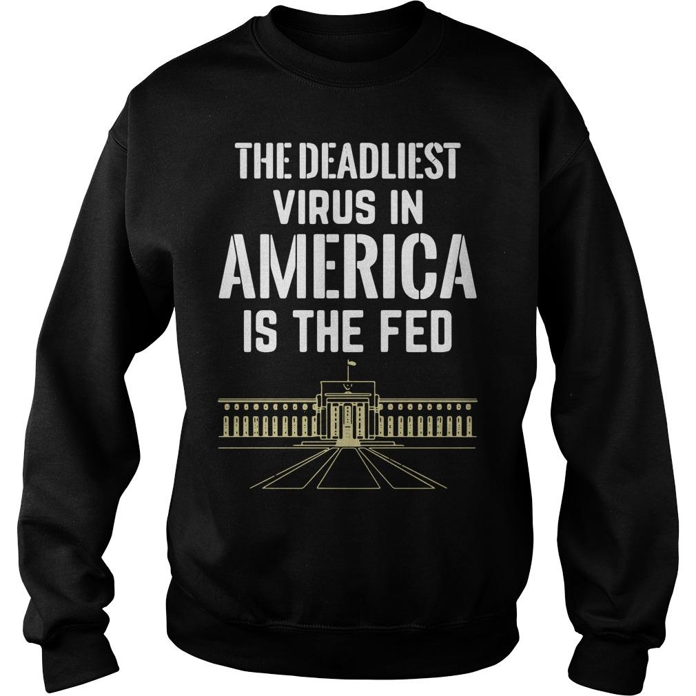 The Deadliest Virus In America Is The Fed Sweater