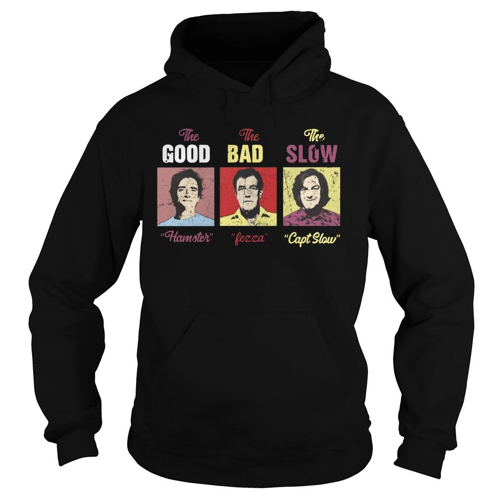 The Good Hamster The Bad Fezza The Slow Capt Slow Hoodie