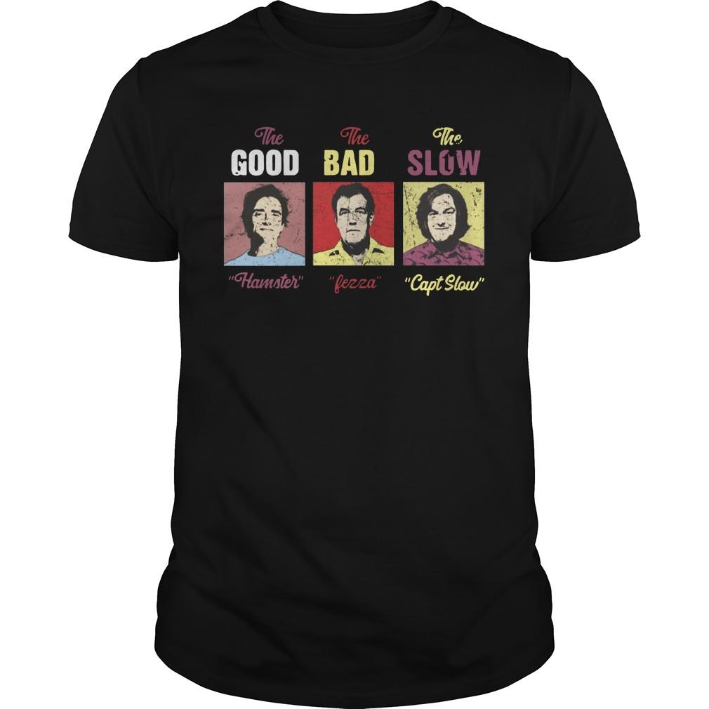 The Good Hamster The Bad Fezza The Slow Capt Slow Longsleeve