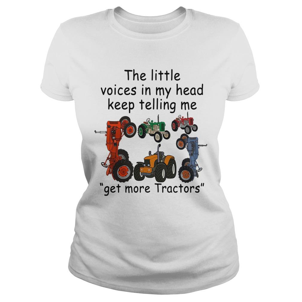 The Little Voices In My Head Keep Telling Me Get More Tractors Longsleeve