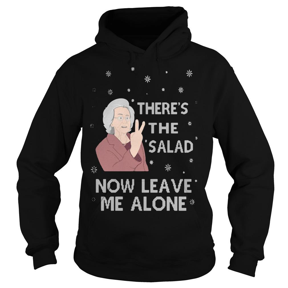 There's The Salad Now Leave Me Alone Hoodie