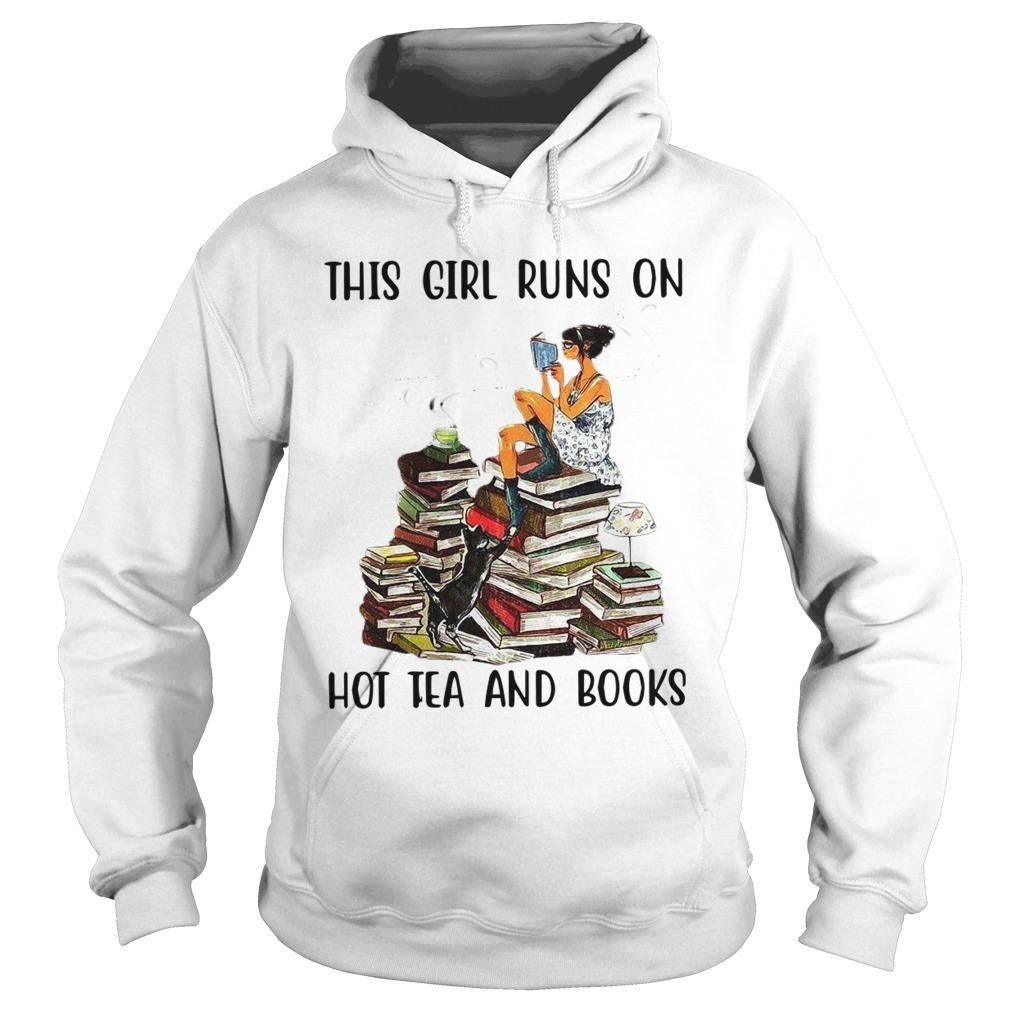 This Girl Runs On Hot Tea And Books Hoodie