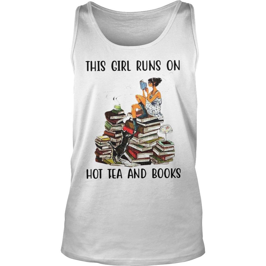 This Girl Runs On Hot Tea And Books Tank Top