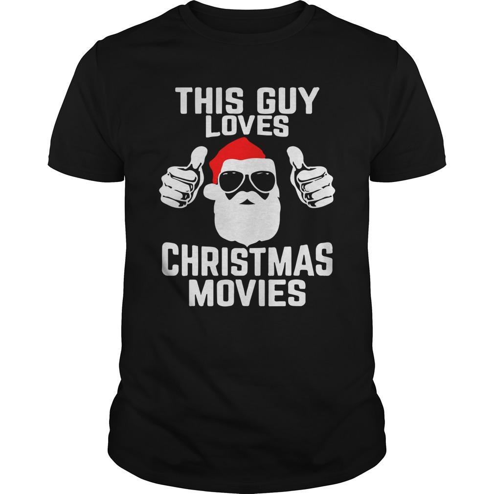 This Guy Loves Christmas Movies Longsleeve