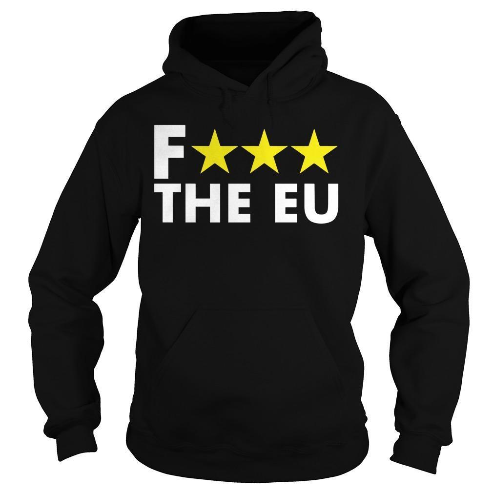 Three Stars Fuck The Eu Hoodie