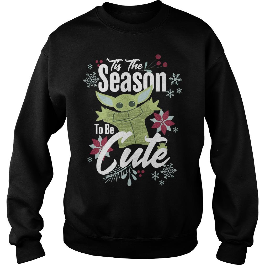 Tis The Season To Be Cute Mandalorian T Sweater