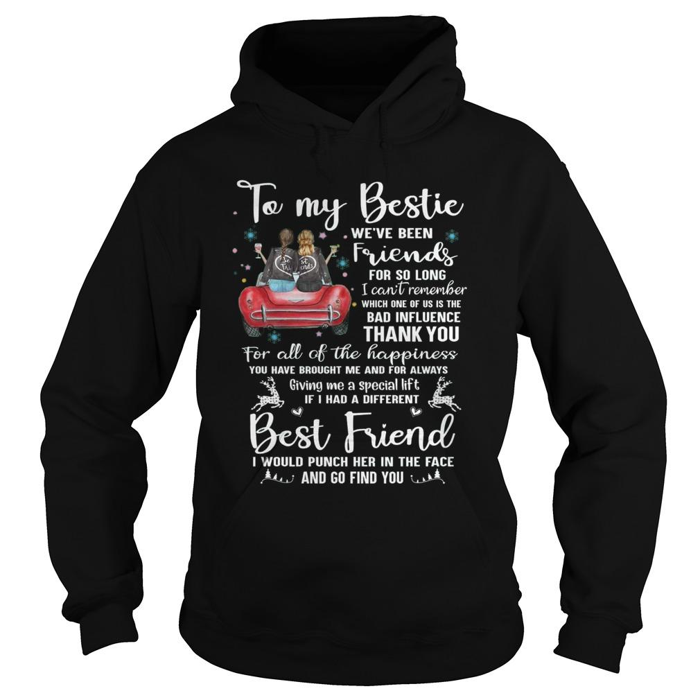 To My Bestie We've Been Friends For So Long I Can't Remember Hoodie