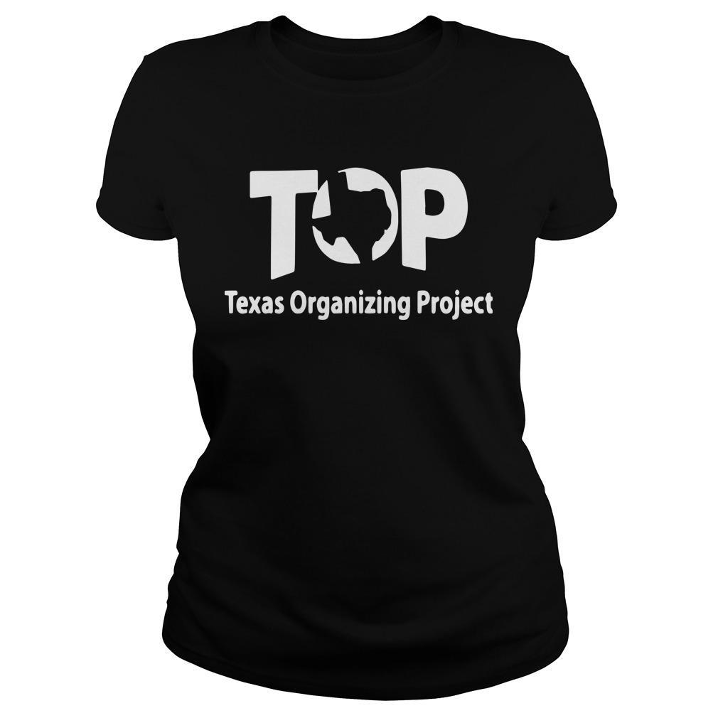 Top Texas Organizing Project Longsleeve